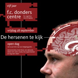 Publicity campaign for the fifth anniversary of the FC Donders Centre for Cognitive Neuroimaging at the Radboud University Nijmegen. This campaign emphasizes the strong points of the FCDC, being state of the art brain scan technique performed by excellent scientists. All expressions show employees of the centre with scans of their own brain.